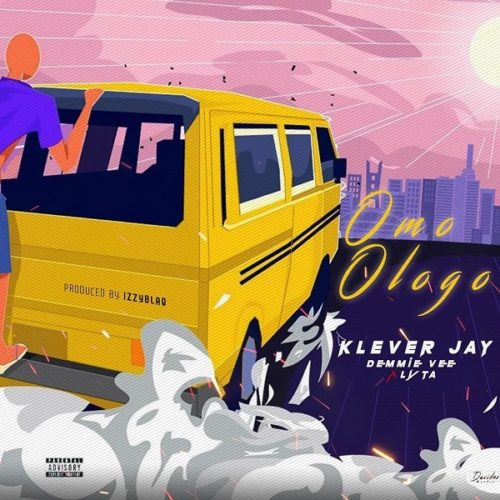 DOWNLOAD: Klever Jay feat. Lyta, Demmie Vee - 'Omo Ologo' MP3