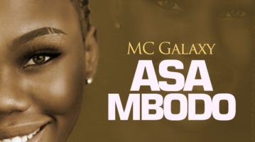 MC Galaxy - 'Asa Mbodo' (SONG)