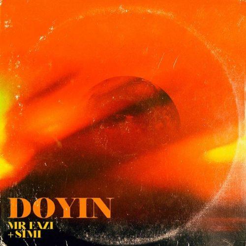 DOWNLOAD Mr Eazi feat. Simi - 'Doyin' MP3