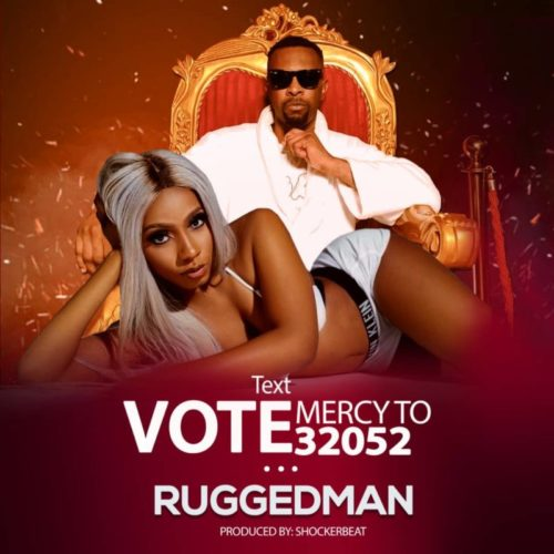Ruggedman Vote Mercy DOWNLOAD MP3
