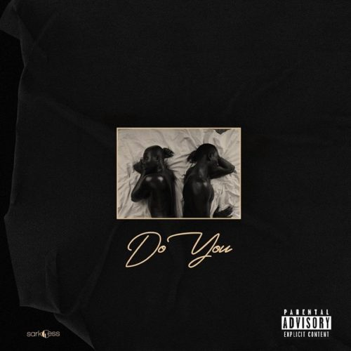 DOWNLOAD: Sarkodie feat. Mr Eazi - 'Do You' MP3 & VIDEO