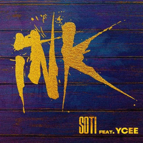 DOWNLOAD Soti feat. Ycee - 'Ink' MP3