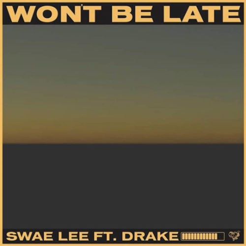 DOWNLOAD: Swae Lee X Drake X Tekno - 'Won't Be Late' MP3