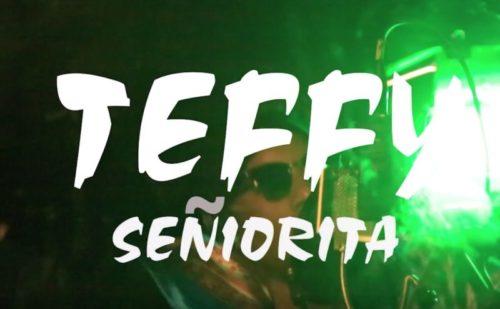 Teffy - 'Senorita' (Music Video)
