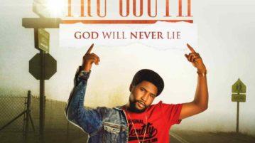 DOWNLOAD Tru South - 'God Will Never Lie' MP3