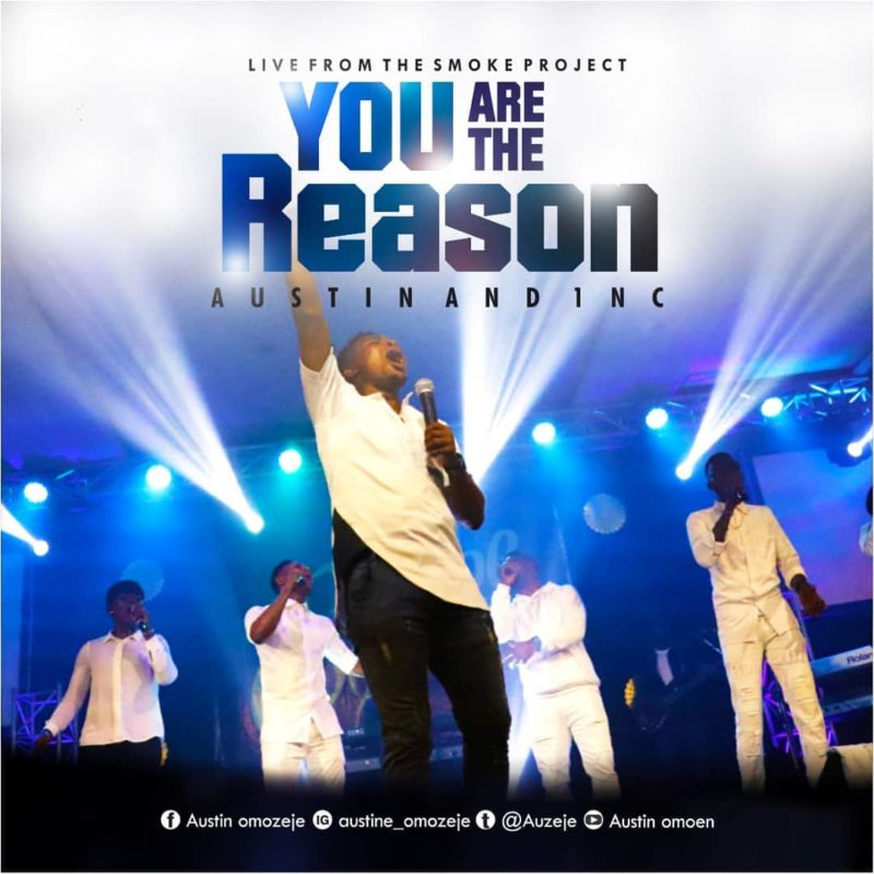Austin & 1NC - 'You Are the Reason'