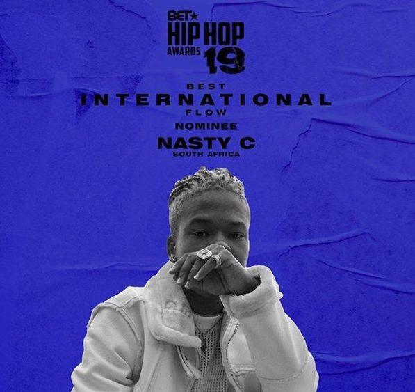 BREAKING!! SA Rapper, Nasty C Gets Selected at the BET Hip Hop Awards 2019