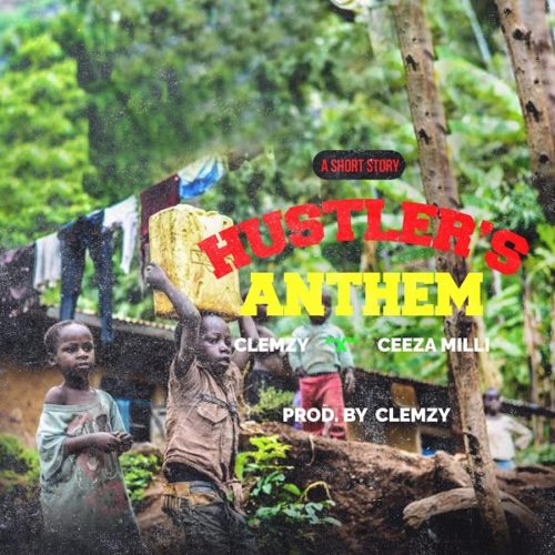 download mp3. Clemzy feat. Ceeza Milli - 'Hustlers Anthem'