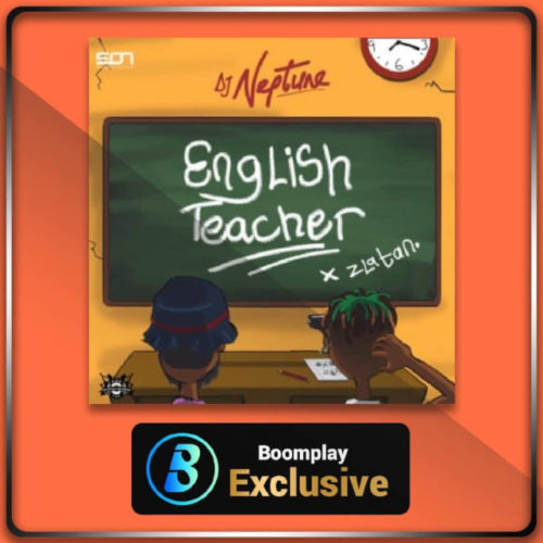 DOWNLOAD DJ Neptune ft. Zlatan - 'English Teacher' MP3