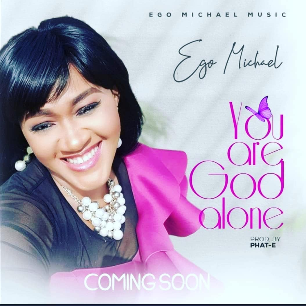 download Ego Michael - 'You Are God Alone' mp3