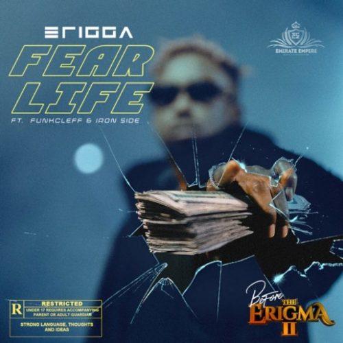 download Erigga - 'Fear Life' feat. Funkcleff x Iron Side mp3