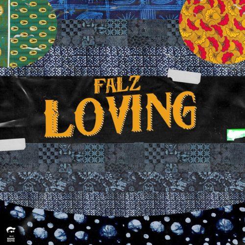 download Falz – Loving mp3