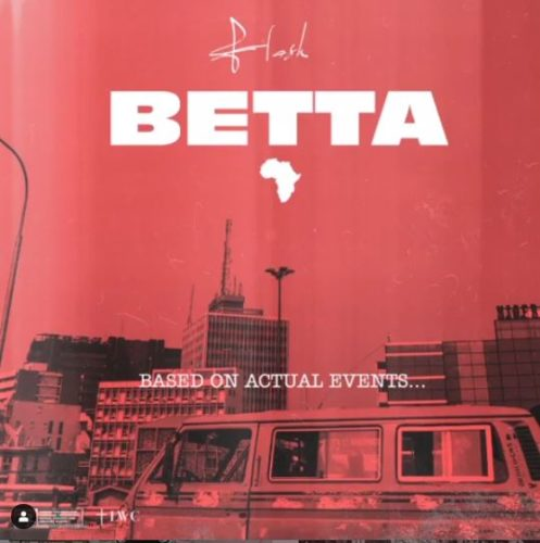 download Flash feat. Tekno - 'Betta' mp3