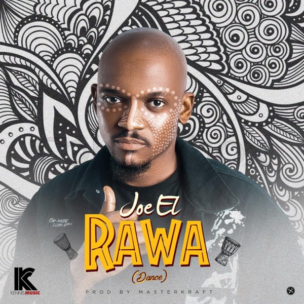 DOWNLOAD Joe El - 'Rawa' (Dance) MP3