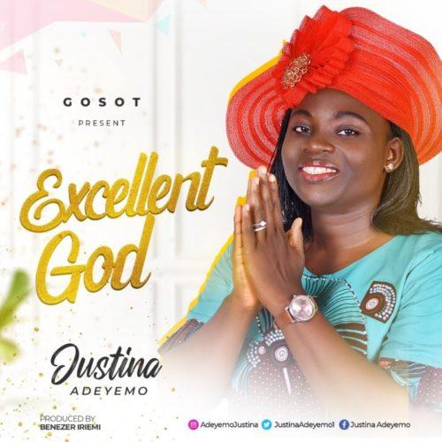 Justina Adeyemo - 'Excellent God' (SONG)