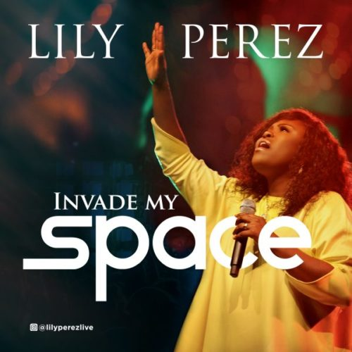 Lily Perez - 'Invade My Space' (VIDEO)
