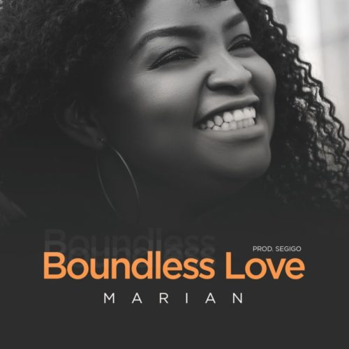 Marian - 'Boundless Love' (SONG)