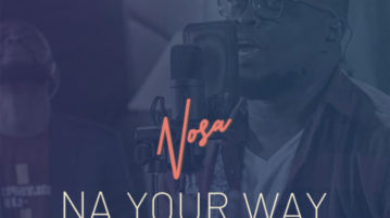 "Singer, Nosa Drops Trailer for Upcoming Video, ""Na Your Way"""