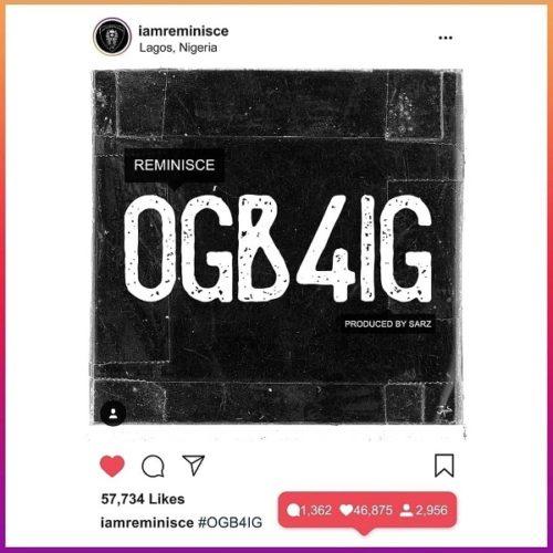download Reminisce - 'Ogb4ig' mp3