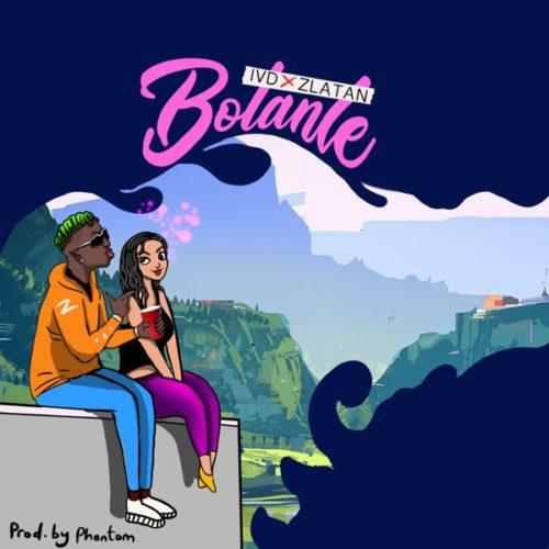 Zlatan - 'Bolanle' (SONG)