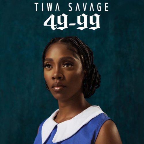 download tiwa savage 49-99 (song) mp3