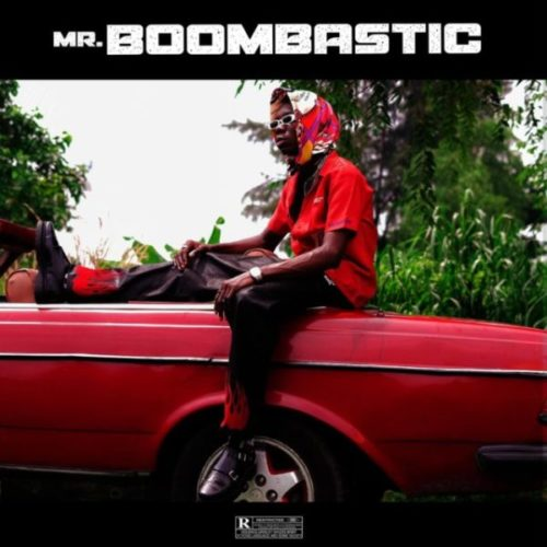 download Blaqbonez - Mr Boombastic (EP)