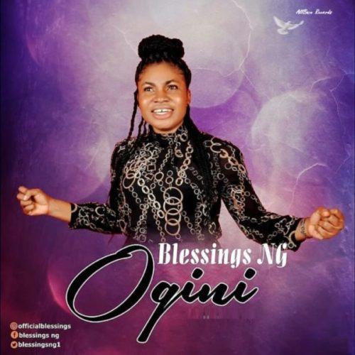 download Blessings NG - Ogini