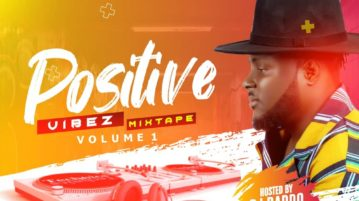 download DJ Baddo - Positive Vibez Mix