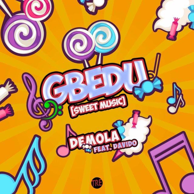 download Demola ft. Davido - Gbedu