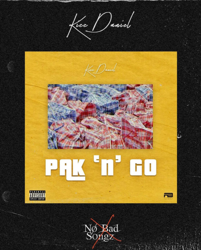 DOWNLOAD Kizz Daniel - Pak N Go MP3