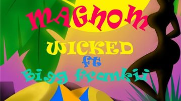 download Magnom - Wicked ft. Bigg Frankii