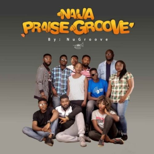 download NuGroove - Naija Praise Groove