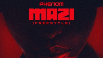 download Phenom - Mazi (Freestyle)