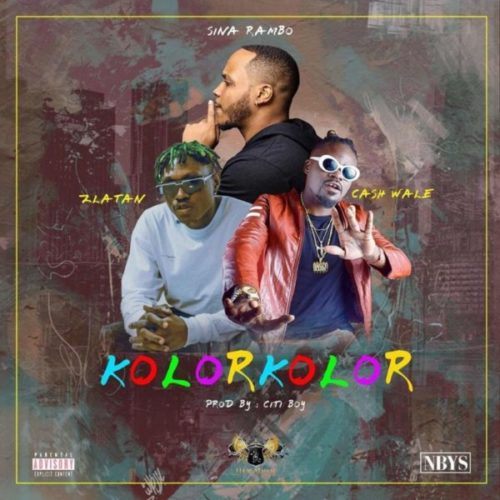 download Sina Rambo - Kolor Kolor ft. Zlatan, Cash Wale