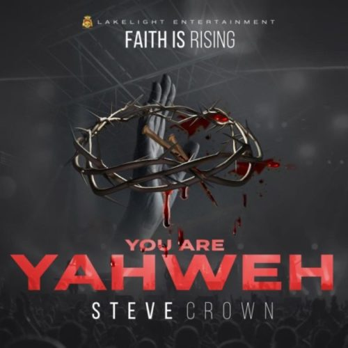download Steve Crown - Mighty God ft. Nathaniel Bassey