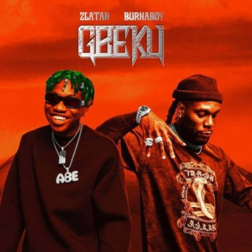 download Zlatan ft. Burna Boy - Gbeku