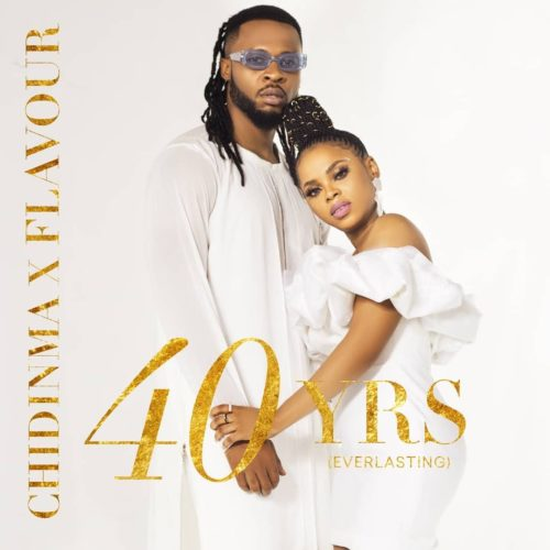 download Chidinma ft. Flavour - 40Yrs (SONG & VIDEO)