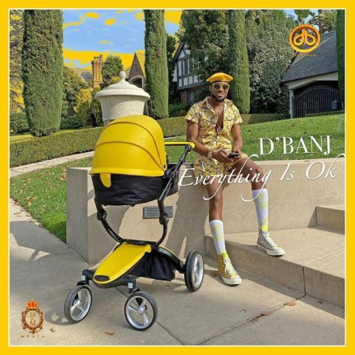 download D'Banj - Everything Is Ok
