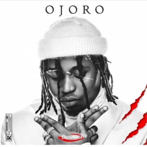 download Demmie Vee - Ojoro