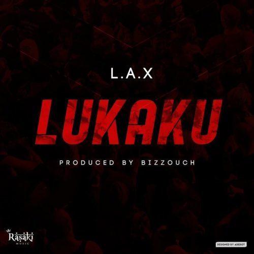 download L.A.X - Lukaku