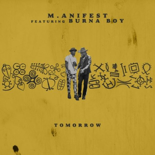 download M.anifest - Tomorrow ft. Burna Boy
