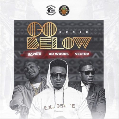 download OD Woods - Go Below (Remix) ft. Davido, Vector