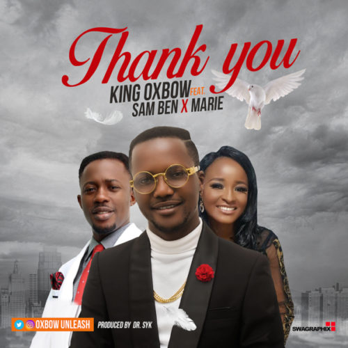 download King Oxbow - Thank You featuring Sam Ben & Marie