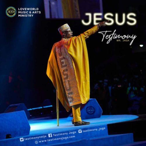 download Testimony Jaga - JESUS (SONG & VIDEO)