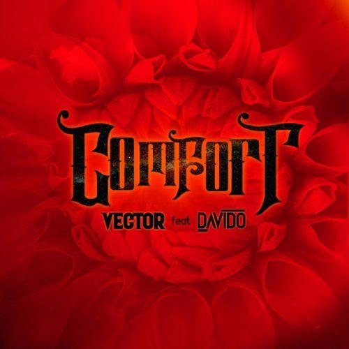 download Vector ft. Davido - Comfortable