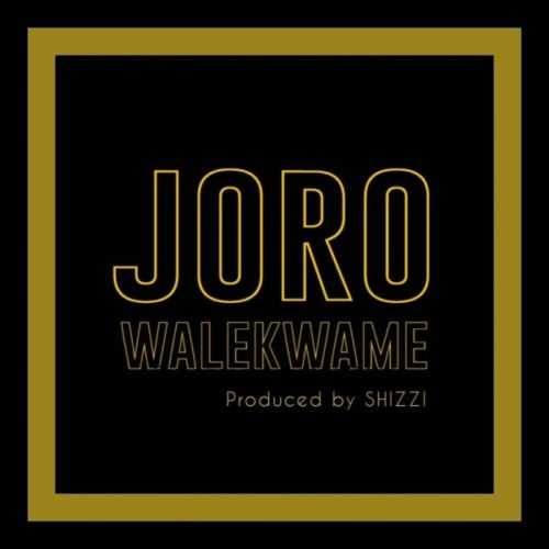 download Wale Kwame - Joro