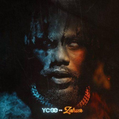 download Ycee - Ycee vs Zaheer (Album)