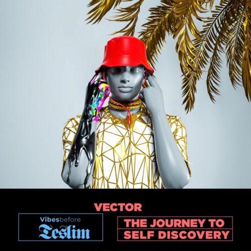 download Vector - Vibes Before Teslim (Album)