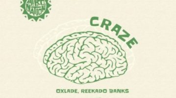 download Oxlade - Craze ft. Reekado Banks