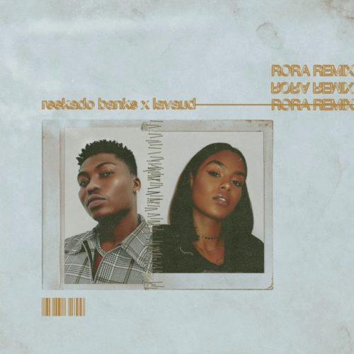 download Reekado Banks - Rora (Remix) ft. Lavaud